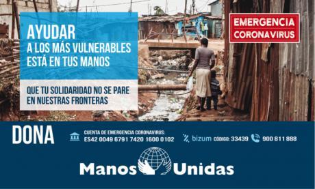 Manos Unidas lanza una campaña de emergencia para ayudar a hacer frente a las consecuencias que la crisis del coronavirus está teniendo entre los más vulnerables