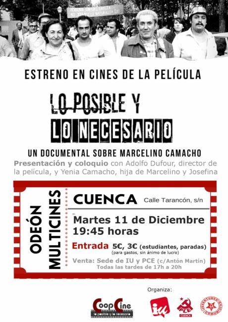"""Estreno en Cuenca de """"Lo Posible y lo Necesario"""", documental sobre la vida del fundador de CCOO, Marcelino Camacho"""