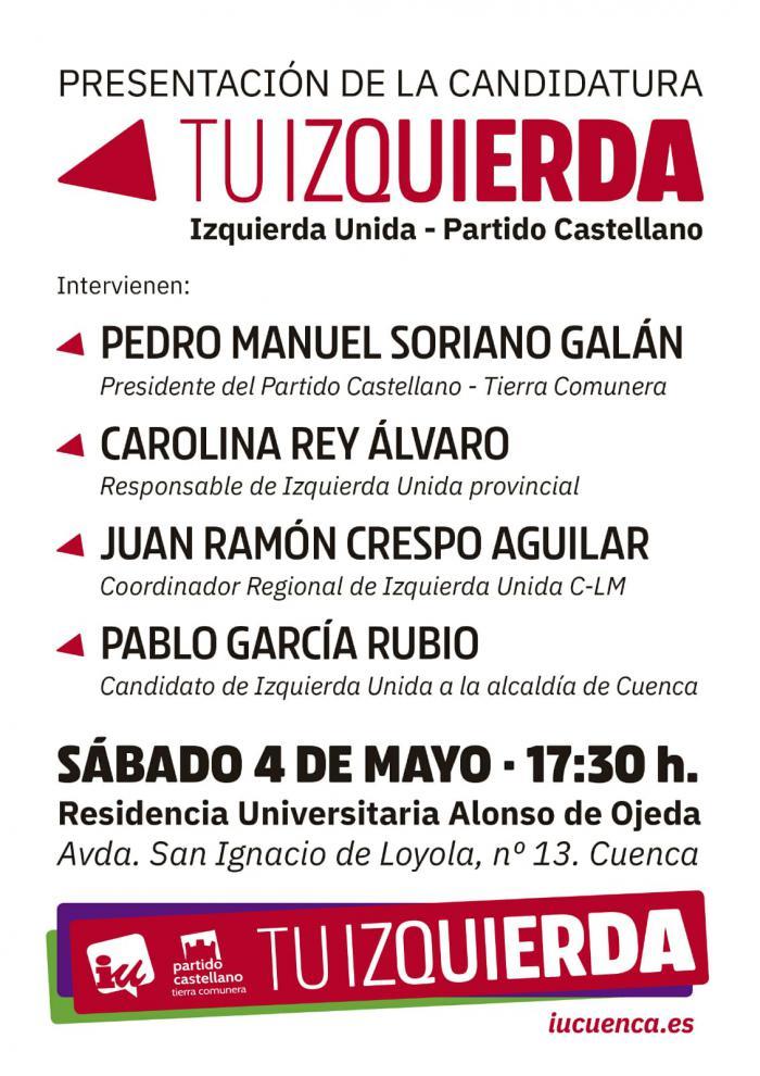 Izquierda Unida y el Partido Castellano celebran un acto público de presentación de su candidatura este sábado.