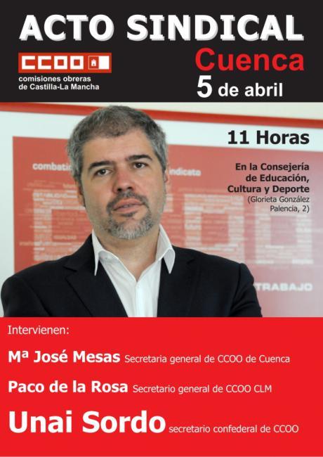 Unai Sordo participa el jueves 5 de abril en Cuenca en una asamblea con delegadas y delegados sindicales