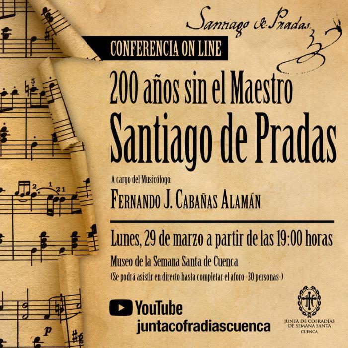 El 29 de marzo se celebra la conferencia '20 años sin el maestro Santiago de Pradas'