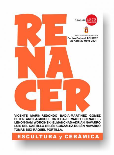 El Centro Cultural Aguirre acogerá la tercera y última muestra de RENACER