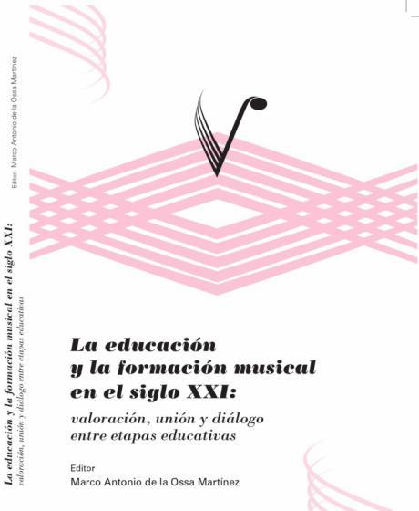La relevancia de la educación y formación musical en el siglo XXI, a estudio en un libro