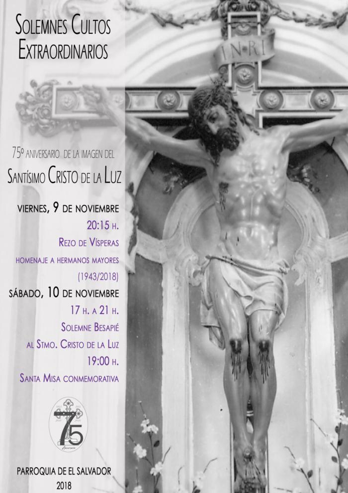 La V. H. del Santísimo Cristo de la Luz celebra este fin de semana Cultos Extraordinarios por el 75º Aniversario de la talla
