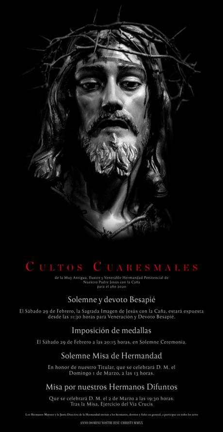 Nuestro Padre Jesús con la Caña inicia esta semana sus Cultos Cuaresmales