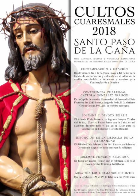 La M. A. I. V. H. P. de Nuestro Padre Jesús con la Caña celebra sus Cultos Cuaresmales hasta el 19 de febrero