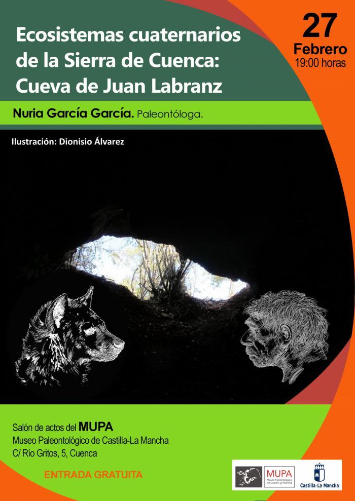 El MUPA acoge el jueves 27 la conferencia ´Los Ecosistemas Cuaternarios de la Sierra de Cuenca: investigaciones en la Cueva de Juan Labranz´