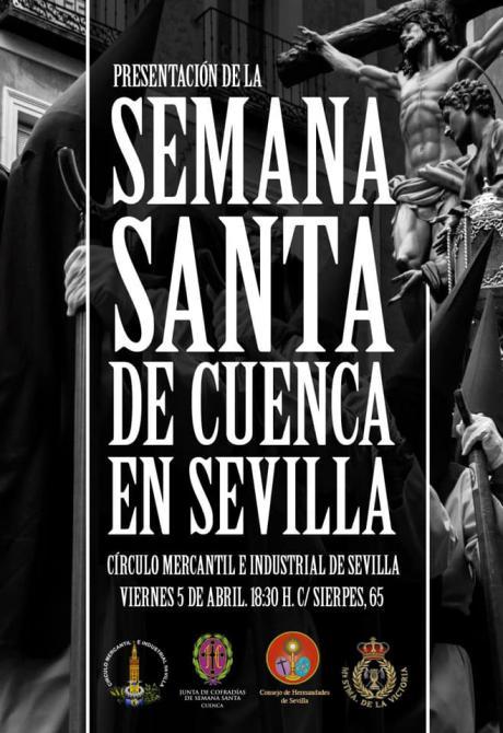 La Semana Santa de Cuenca se presenta este viernes en el Círculo Mercantil e Industrial de Sevilla