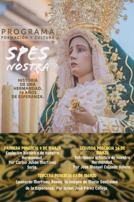 """La Hermandad de María Santísima de la Esperanza pone en marcha el programa online de formación y cultura """"Spes Nostra"""""""