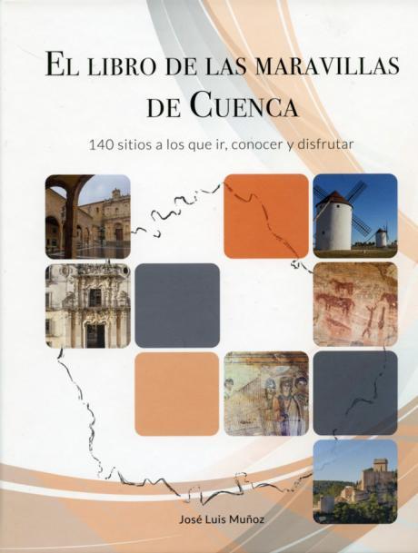 """José Luis Muñoz presenta su último libro sobre """"Las Maravillas de Cuenca"""""""
