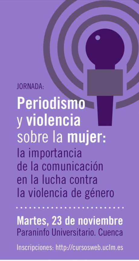 """El paraninfo acogerá la jornada de """"Periodismo y violencia sobre la mujer: La importancia de la comunicación en la lucha contra la violencia de género"""""""