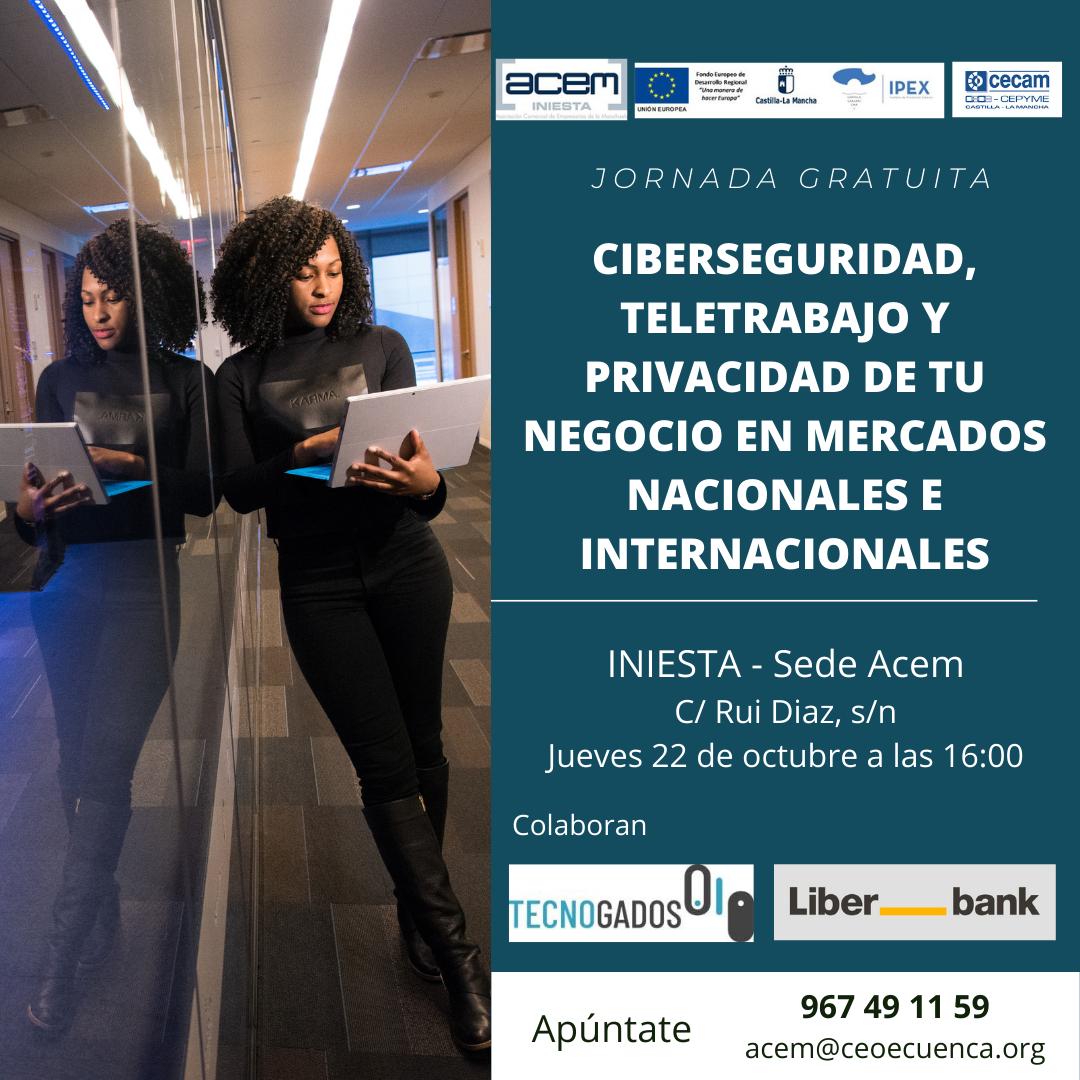 Jornada sobre Ciberseguridad en mercados nacionales e internacionales en la Iniesta