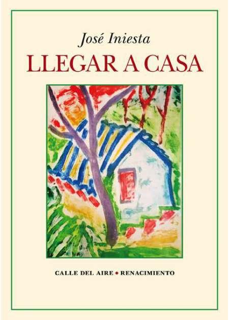 """José Iniesta presenta en la RACAL su poemario """"Llegar a casa"""""""
