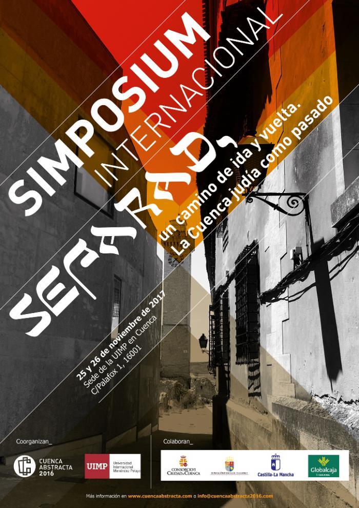 Cuenca Abstracta 2016 organiza junto con la UIMP el simposium internacional: 'Sefarad, un camino de ida y vuelta. La Cuenca judía como pasado'