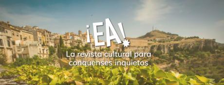 ¡Ea!, nueva revista digital sobre la cultura en Cuenca