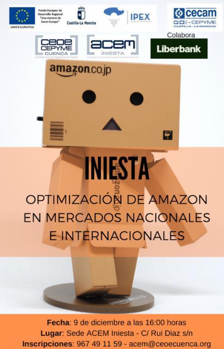 ACEM celebra el próximo lunes una jornada sobre Amazon y mercados internacionales en Iniesta