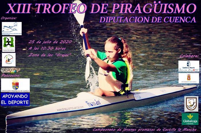 XIII Trofeo Jóvenes Promesas de Piragüismo Diputación de Cuenca. Campeonato de JJPP de Castilla la Mancha