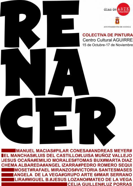 """La exposición """"RENACER"""" llega al Centro Cultural Aguirre"""