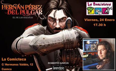 Encuentro con el dibujante Roberto G. Peñuelas y presentación del cómic 'Hernán Pérez del Pulgar'