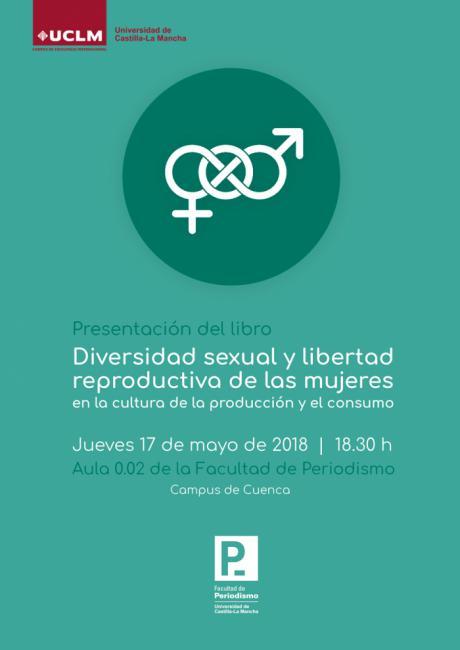 Un grupo de investigadores de la UCLM presenta la monografía colectiva Diversidad sexual y libertad reproductiva de las mujeres en la cultura de la producción y el consumo