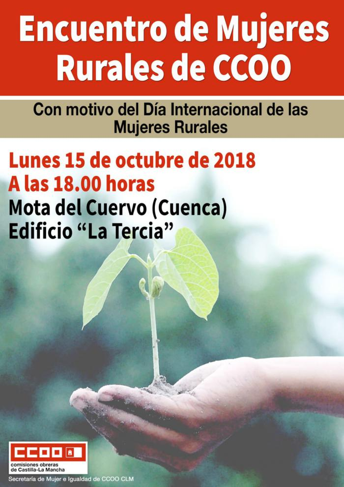 CCOO celebra el lunes en Mota del Cuervo un Encuentro de Mujeres Rurales