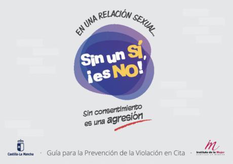 La campaña ´Sin un Sí ¡es No!´ del Instituto de la Mujer de Castilla-La Mancha llega a casi dos millones de personas a través de las redes sociales