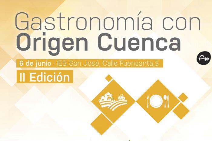 La segunda edición de Gastronomía con Origen cCuenca promete un programa muy interesante