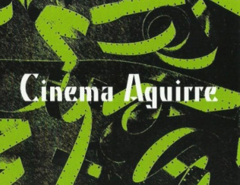 Cinema Aguirre reanuda su programación cultural-cinematográfica ...