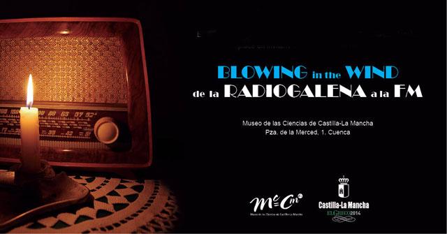 """El Museo de las Ciencias celebra su aniversario con la exposición """"Blowing in the wind, de la radiogalena a la FM"""""""