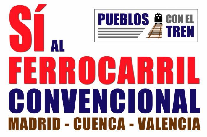 """""""Pueblos con el tren"""" organiza actos reivindicativos en las estaciones de la línea Madrid-Cuenca-Valencia para el sábado, 13 de marzo"""