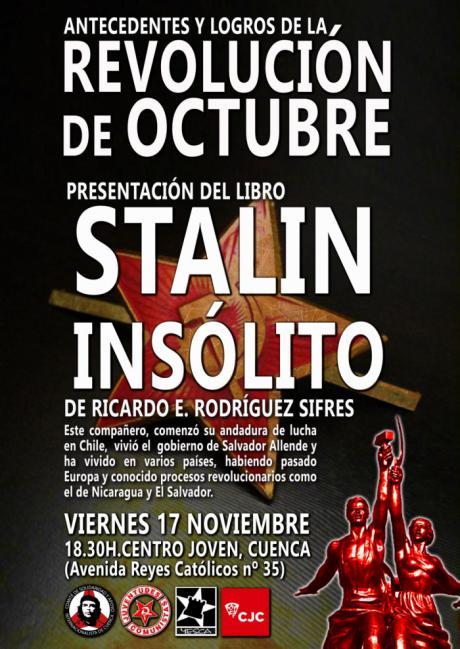 """Presentación del libro """"Stalin Insólito"""" para conmemorar el Centenario de la Revolución Rusa de Octubre de 1917"""