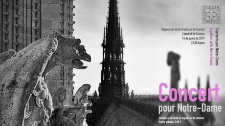 Concierto por Notre-Dame de París desde la Catedral de Cuenca