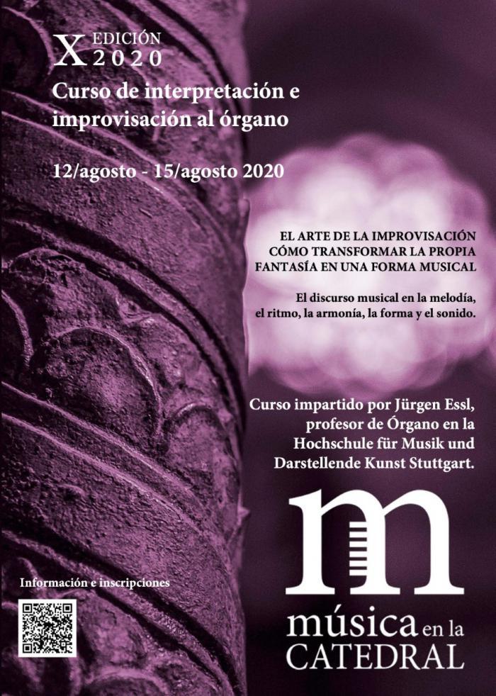 Abierto el plazo de inscripción al Curso Internacional de Interpretación e Improvisación al órgano de 'Música en la Catedral'. X Edición 2020
