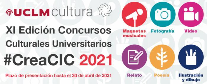 La UCLM convoca la XI edición de los Concursos Culturales Universitarios #CreaCIC 2021